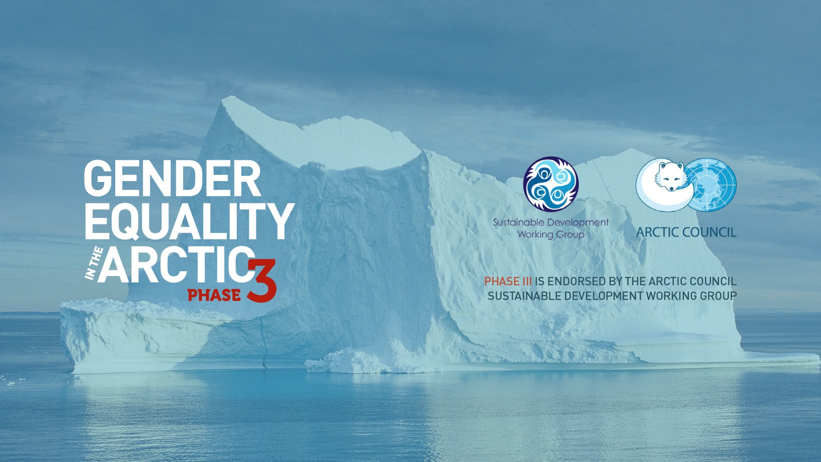 Gender Equality in the Arctic Phase III